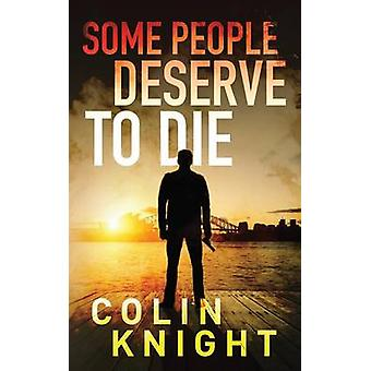ある人は、騎士とコリンによって死ぬことに値する