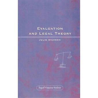 Utvärdering och juridisk teori eller hur man lyckas i rättsvetenskap utan moraliska utvärderingen av Dickson & Julie