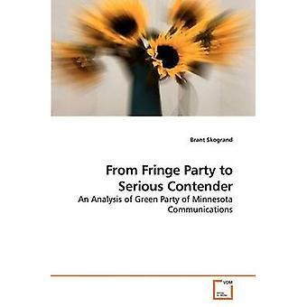 From Fringe Party to Serious Contender by Skogrand & Brant