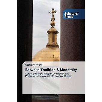 Between Tradition  Modernity by Lingenfelter Scott