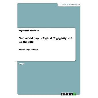 Monde de Neo Negagivity psychologique et son antidote par Krishnan & Jagadeesh