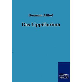 Das Lippiflorium von Althof & Hermann
