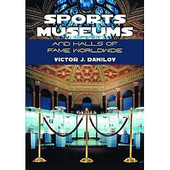 Sports Museums And Halls Of Fame Worldwide