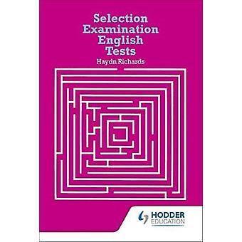 Selection Examination English Tests by Haydn Richards - 9780602208608