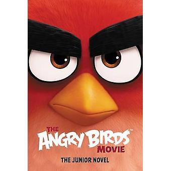 The Angry Birds Movie - The Junior Novel by Chris Cerasi - 97800624533