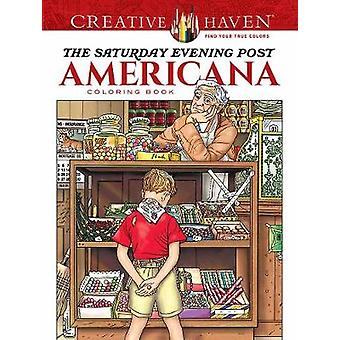 Creative Haven the Saturday Evening Post Americana Coloring Book by M