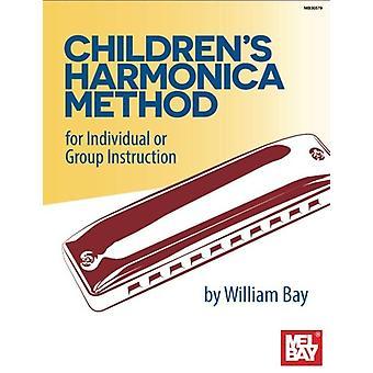 Children's Harmonica Method by William Bay - 9780786697427 Book