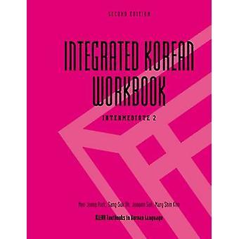 Integrated Korean Workbook - Intermediate (2nd Revised edition) by Mee