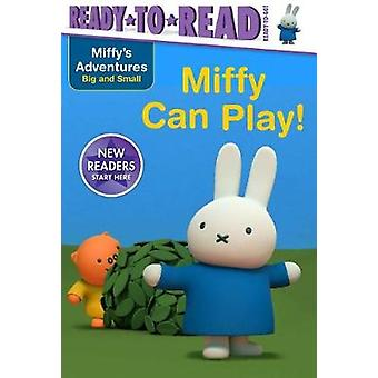Miffy Can Play! by R J Cregg - 9781534401280 Book