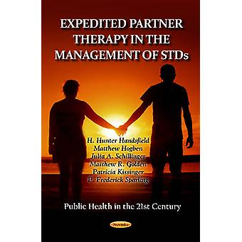 Expedited Partner Therapy in the Management of STDs by H. Hunter Hand