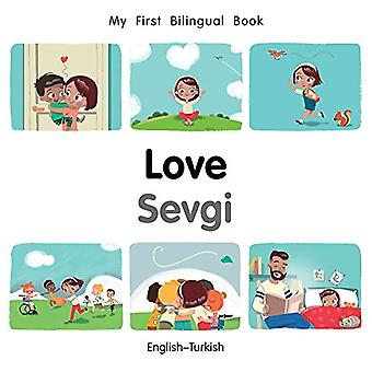 My First Bilingual Book-Love (English-Turkish) by Milet Publishing -