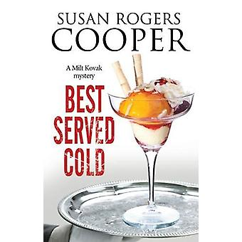 Best Served Cold by Susan Rogers Cooper - 9781847517722 Book