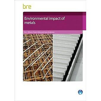 Environmental Impact of Metals by Kim Allbury - Owen Abbe - Jane Ande