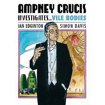 Ampney Crucis Investigates - Vile Bodies by Ian Edginton - Simon Davis