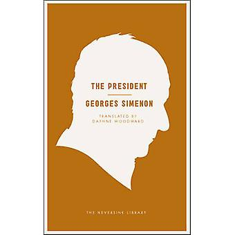The President by Georges Simenon - 9781935554622 Book