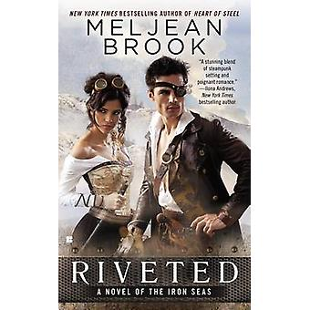 Riveted by Meljean Brook - 9780425255056 Book