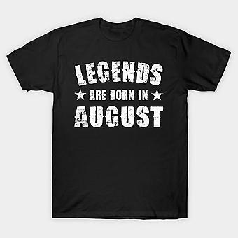 Legends are born in august half sleeves t-shirt