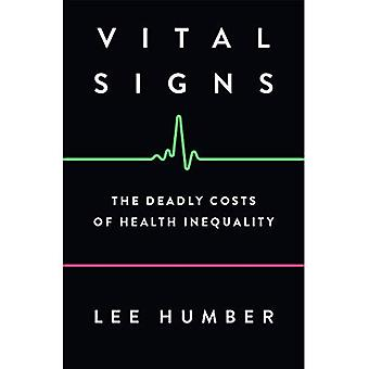 Vital Signs: The Deadly Costs of Health Inequality