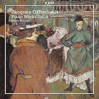 J. Offenbach - Offenbach: Piano Works, import USA Vol. 3 [CD]