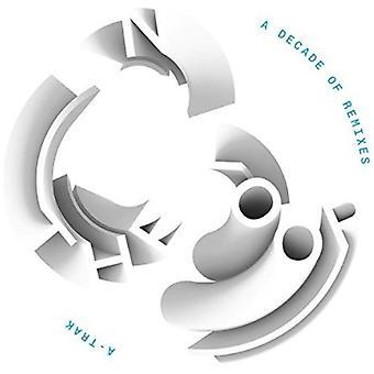 Forskellige kunstner - A-Trak-i Loop: et årti eller Remixes [CD] USA import
