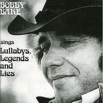Bobby Bare - synger Lullabys legender & ligger [CD] USA import