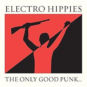Electro hippier - kun god Punk er en død One [Vinyl] USA importerer