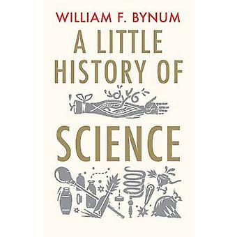 التاريخ القليل من العلم بوليام ف. Bynum-كتاب 9780300197136