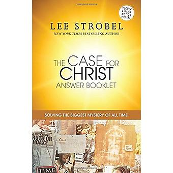The Case for Christ Answer Booklet by Lee Strobel - 9780310089827 Book