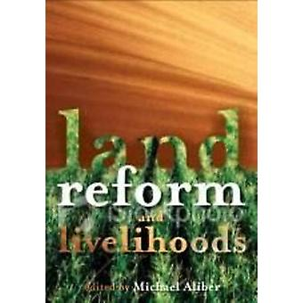 Land Reform and Livelihoods - Trajectories of Change in Northern Limpo