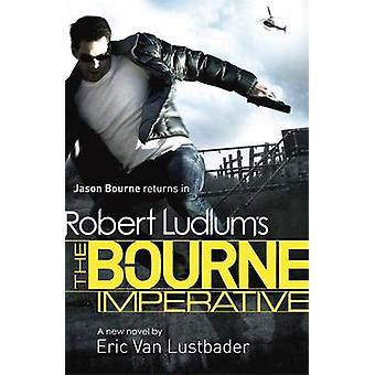 Robert Ludlum The Bourne imperatyw przez Eric van Lustbader - Robert