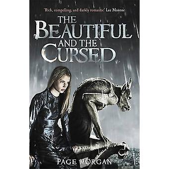 The Beautiful and the Cursed by Page Morgan - 9781471401060 Book