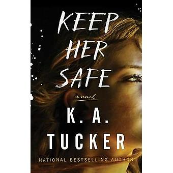 Houden van haar veilig door Tucker - 9781501133404 boek