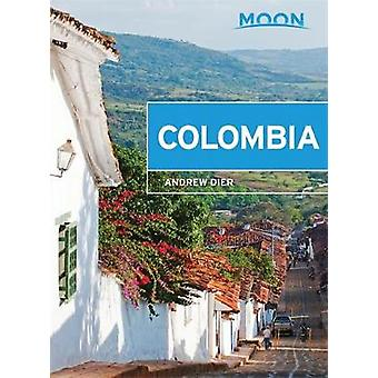 Moon Colombia by Andrew Dier - 9781631213571 Book