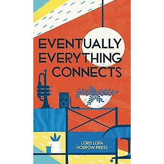Eventually Everything Connects - Leporello by Loris Lora - 97819077048