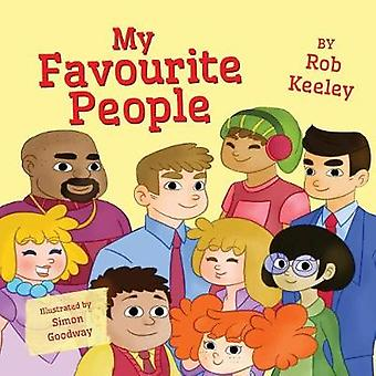 My Favourite People by Rob Keeley - 9781789013313 Book