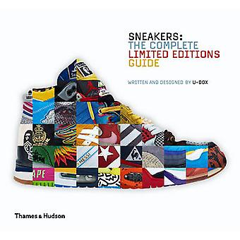 Sneakers - The Complete Limited Editions Guide by U-Dox - 978050051728
