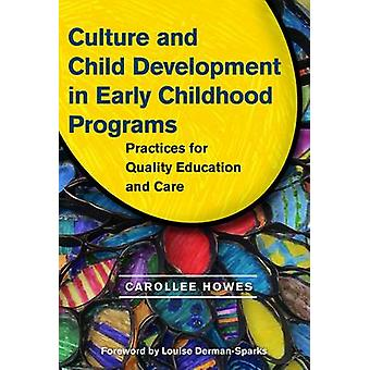 Culture and Child Development in Early Childhood Programs - Practices