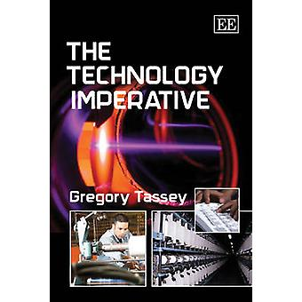 The Technology Imperative by Gregory Tassey - 9781848444690 Book