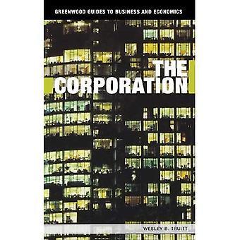 Corporation (Greenwood Guides, BWL und VWL)