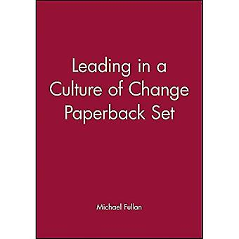 Leading in a Culture of Change [With Leading in a Culture of Change]