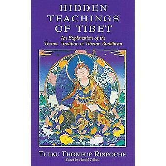 Tibet dolda läror: en förklaring av Terma traditionen: en förklaring av begreppet Tradition