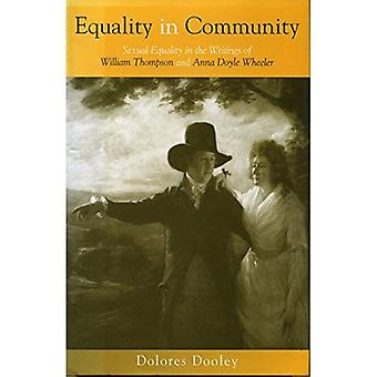 Equality in Community: Sexual Equality in the Writings of William Thompson and Anna Doyle Wheeler