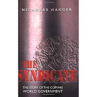 The Syndicate: The Story of the Conspiracy Behind World Government