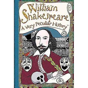 Very Peculiar History: William Shakespeare, A Very Peculiar History