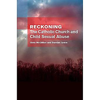 Reckoning: The Catholic Church and Child Sexual Abuse