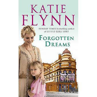 Forgotten Dreams by Katie Flynn - 9780099503149 Book