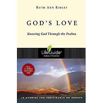 El amor de Dios: conocer a Dios a través de los Salmos (estudios de la Biblia de Lifeguide)