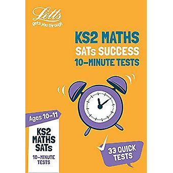 KS2 matematik SATs ålder 10-11: 10 minuters tester: 2019 tester (Letts KS2 SATs framgång) (Letts KS2 SATs framgång)