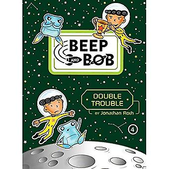 Double Trouble (Beep and Bob)