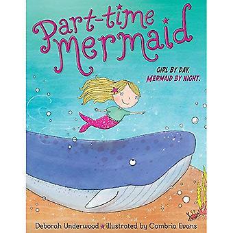 Deltid Mermaid (deltid)